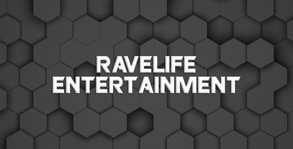 Ravelife Entertainment