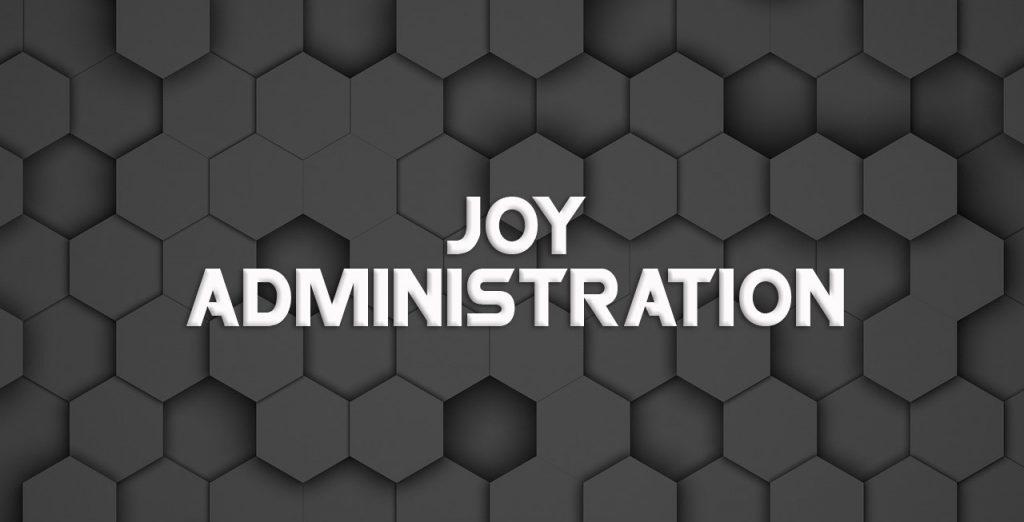 Joy Administration