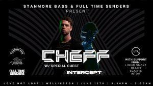SBE & FTS Present: CHEFF & Special Guest: Intercept | Wellington