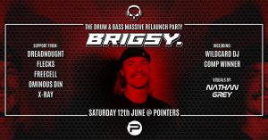 The Drum & Bass Massive Relaunch with BRIGSY