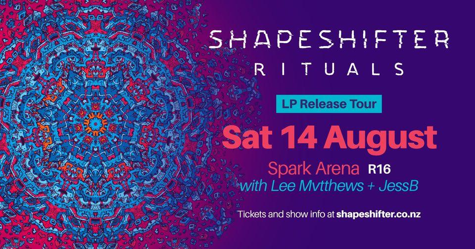 SHAPESHIFTER: RITUALS LP RELEASE TOUR AKL