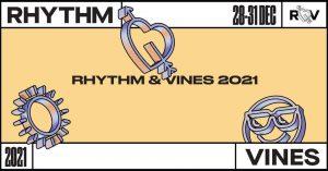 Rhythm and Vines 2021