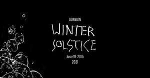Dunedin Winter Solstice 2021