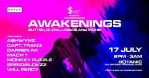 Awakenings: Glitter, Glow, Lasers And More!
