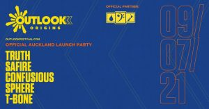 Outlook Launch AKL - TRUTH / SAFIRE / CONFUSIOUS
