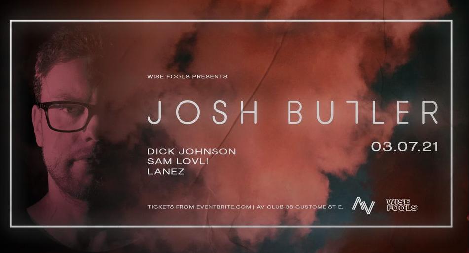 Wise Fools Presents - Josh Butler I AV Club