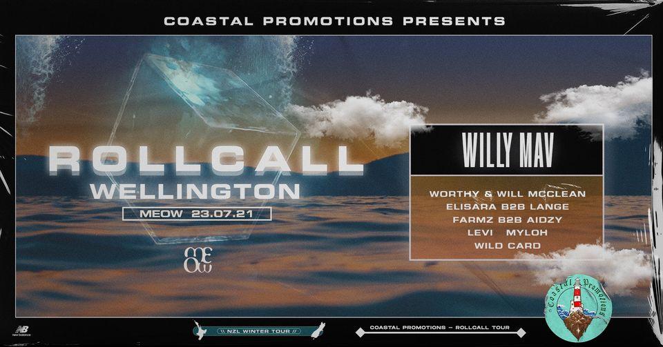 Coastal Promotions Presents: Rollcall - Wellington